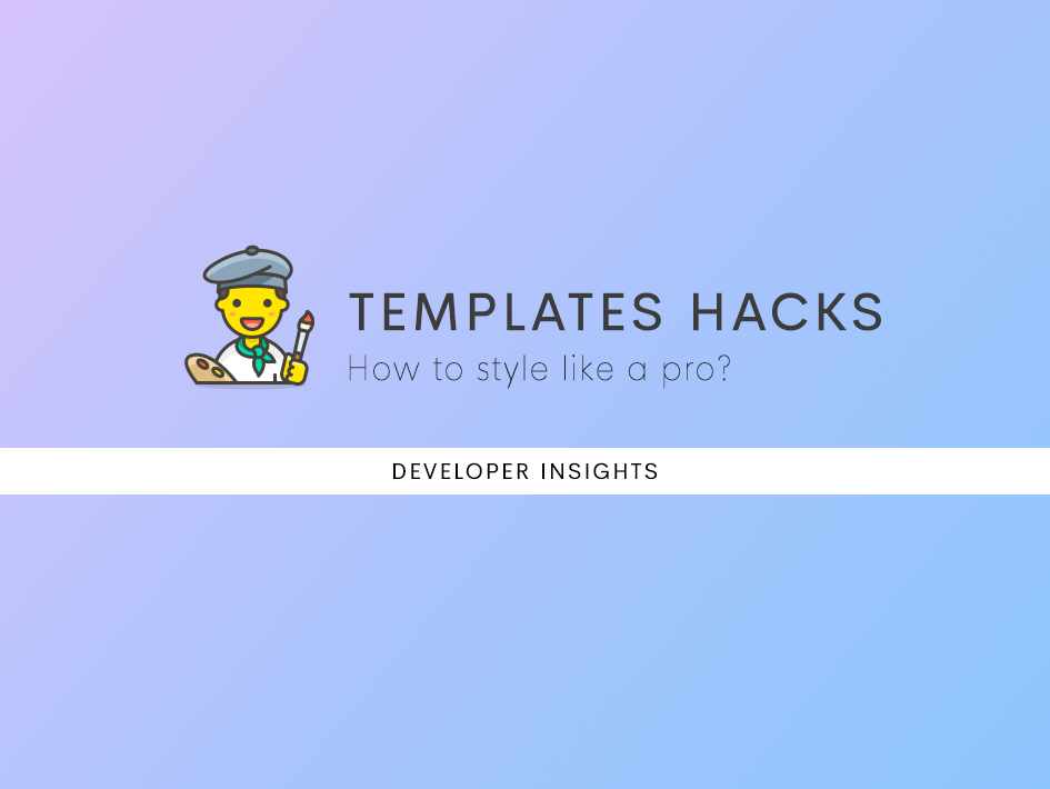 Exploring Templates Hacks