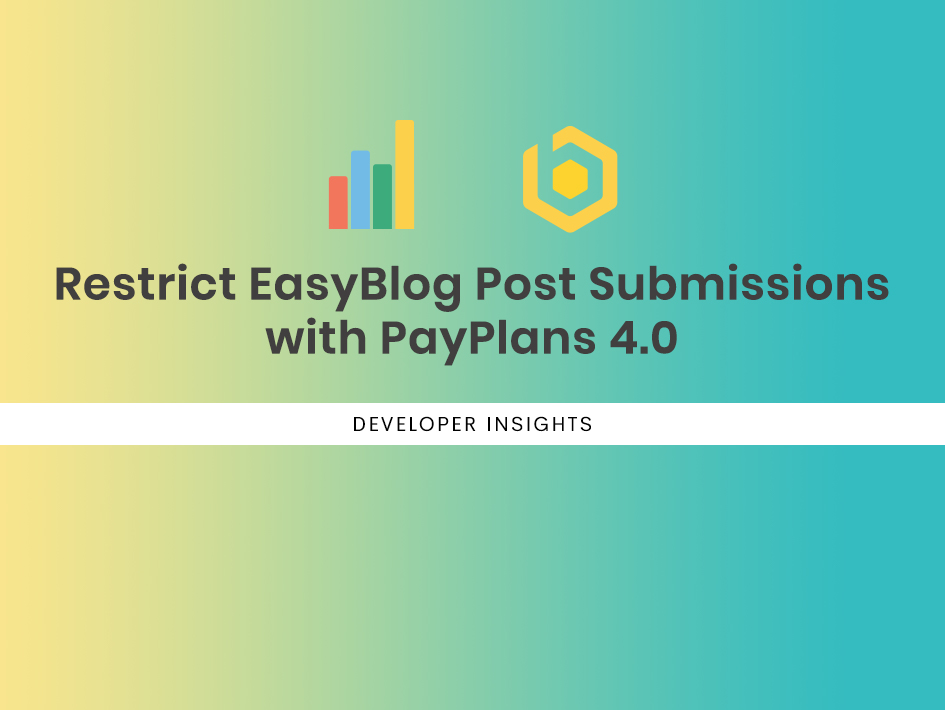 Restrict EasyBlog Post Submissions with PayPlans 4.0