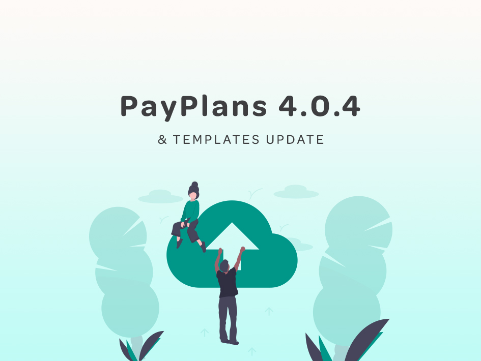 PayPlans 4.0.4 & Templates Update