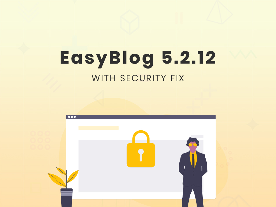 Important Security Update for EasyBlog 5.2.12