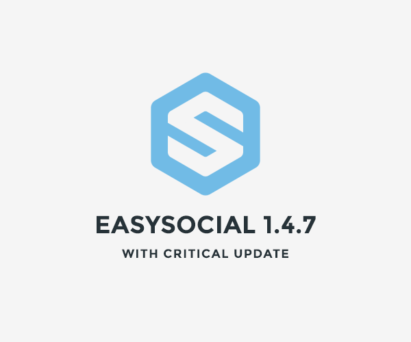 Critical update for EasySocial! Update to 1.4.7 now!